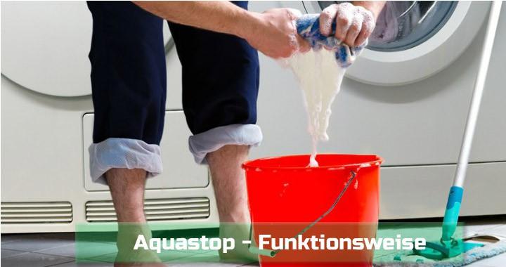 aquastop wie funktioniert der wirksame schutz vor wassersch den. Black Bedroom Furniture Sets. Home Design Ideas